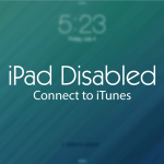 Troubleshooting a Disabled iPad- What You Need to Know?